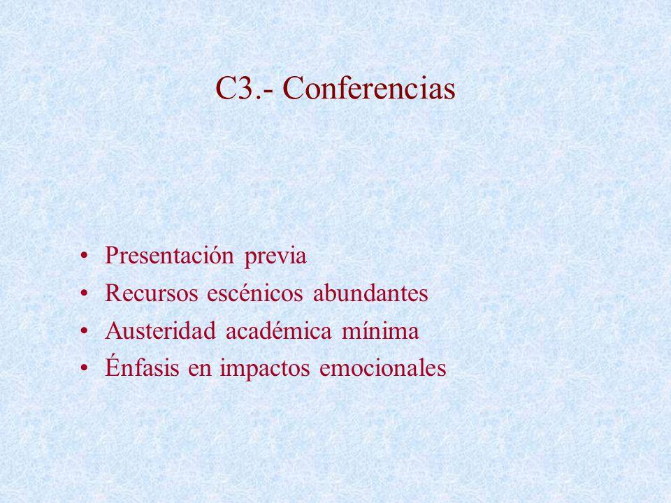 C3.- Conferencias Presentación previa Recursos escénicos abundantes