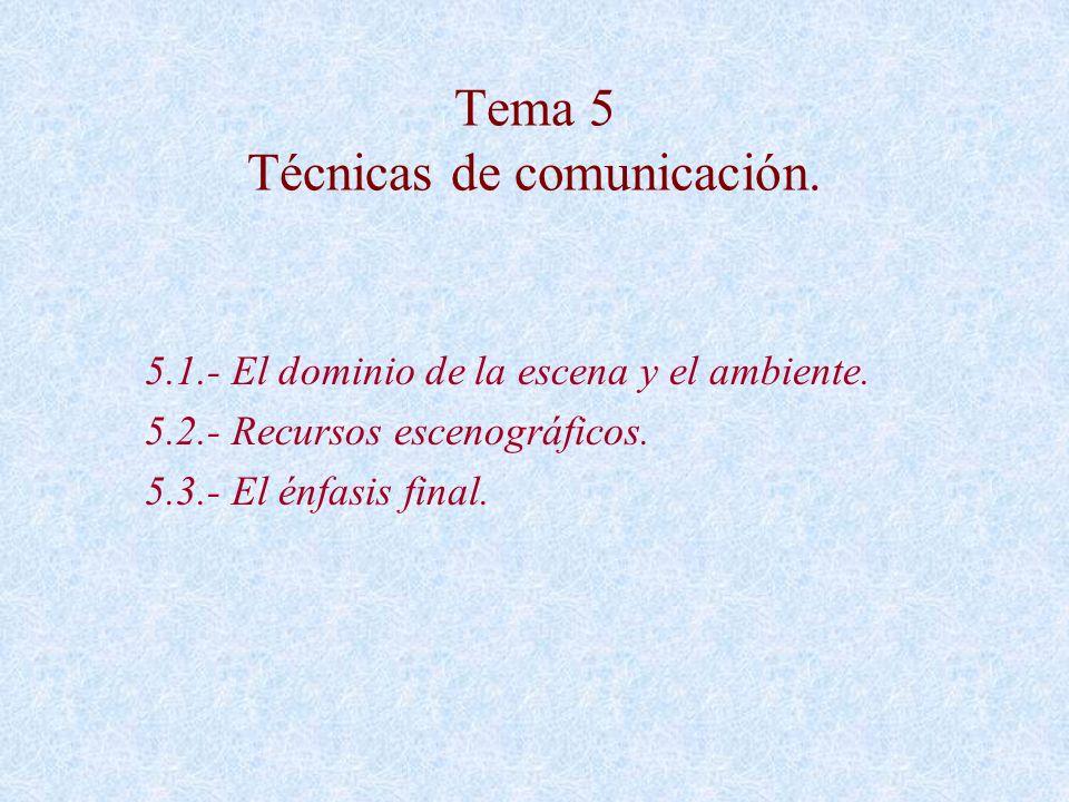 Tema 5 Técnicas de comunicación.