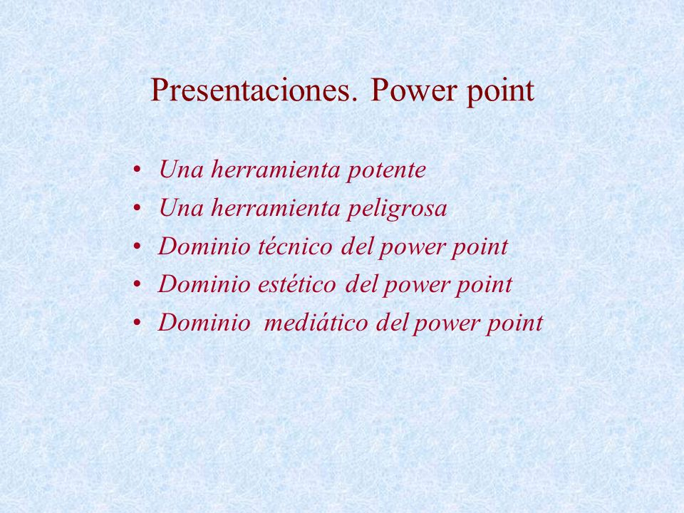Presentaciones. Power point