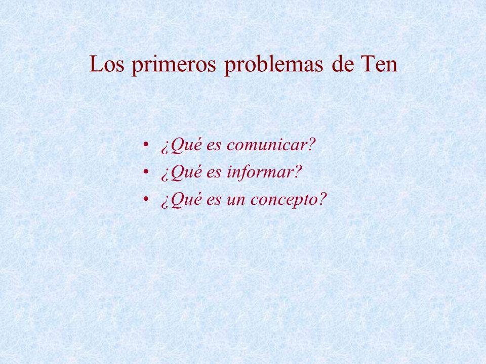 Los primeros problemas de Ten