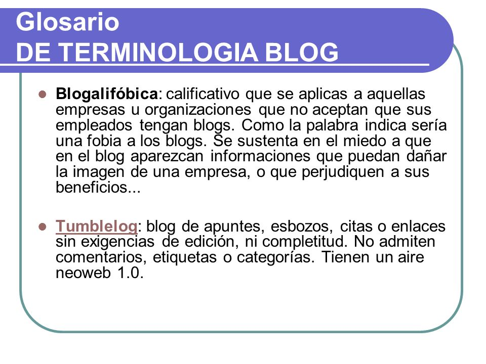 Glosario DE TERMINOLOGIA BLOG