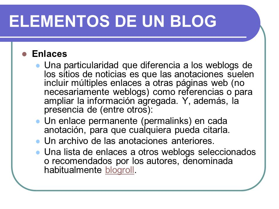 ELEMENTOS DE UN BLOG Enlaces