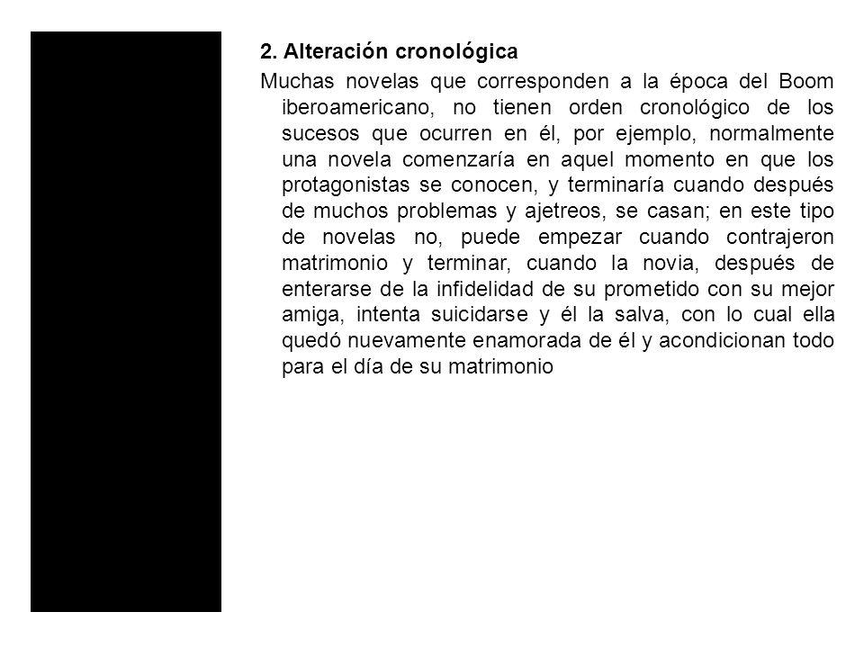 2. Alteración cronológica