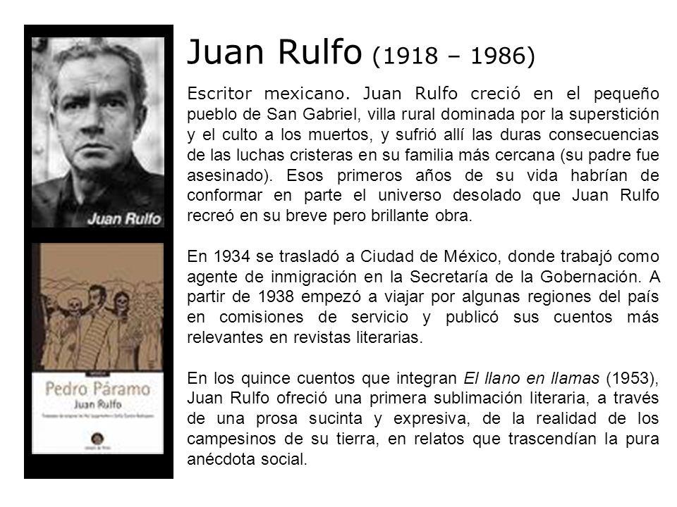 Juan Rulfo (1918 – 1986)