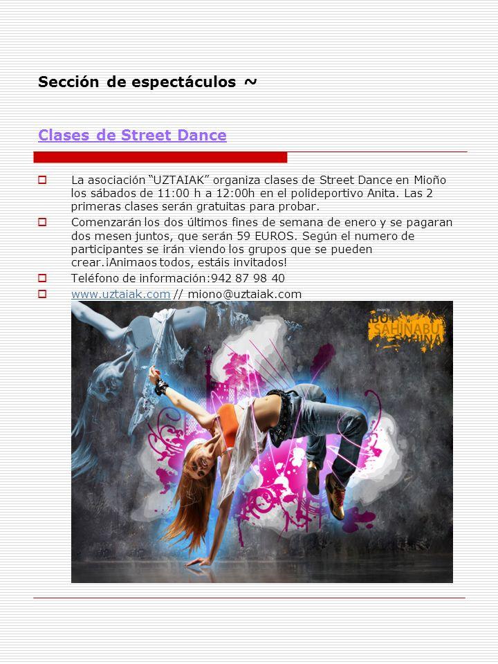 Sección de espectáculos ~ Clases de Street Dance