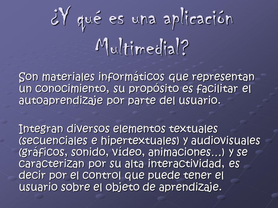 ¿Y qué es una aplicación Multimedial
