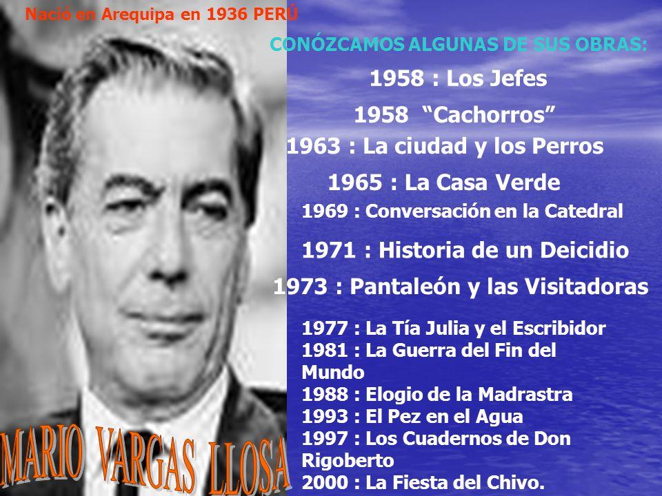 MARIO VARGAS LLOSA 1958 : Los Jefes 1958 Cachorros