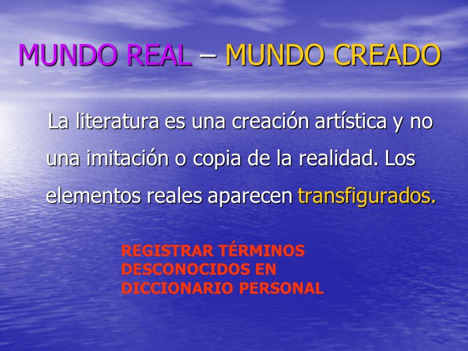MUNDO REAL – MUNDO CREADO