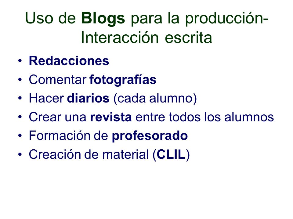 Uso de Blogs para la producción-Interacción escrita