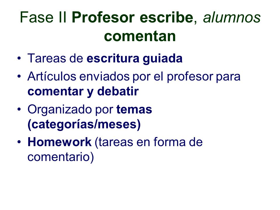 Fase II Profesor escribe, alumnos comentan