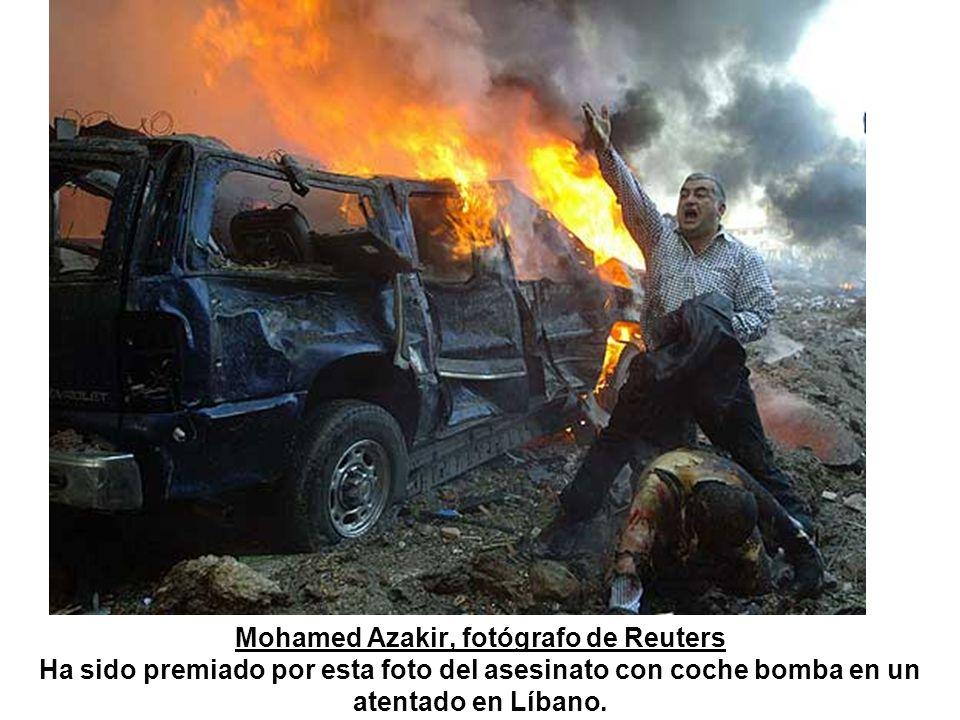 Mohamed Azakir, fotógrafo de Reuters Ha sido premiado por esta foto del asesinato con coche bomba en un atentado en Líbano.