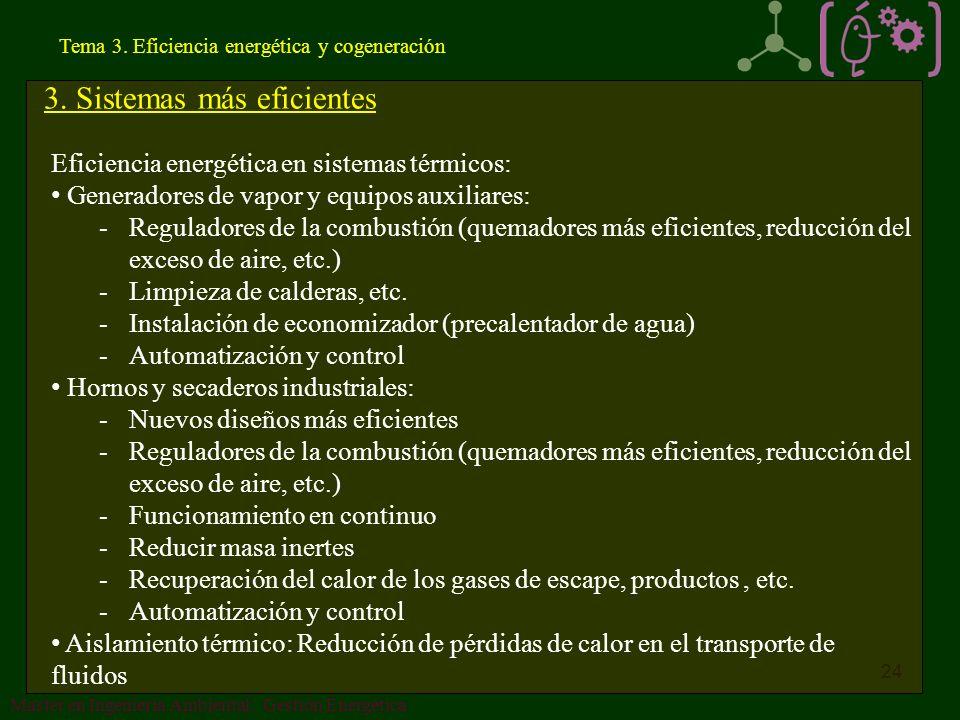 3. Sistemas más eficientes