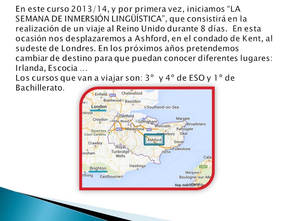 En este curso 2013/14, y por primera vez, iniciamos LA SEMANA DE INMERSIÓN LINGÜÍSTICA , que consistirá en la realización de un viaje al Reino Unido durante 8 días.