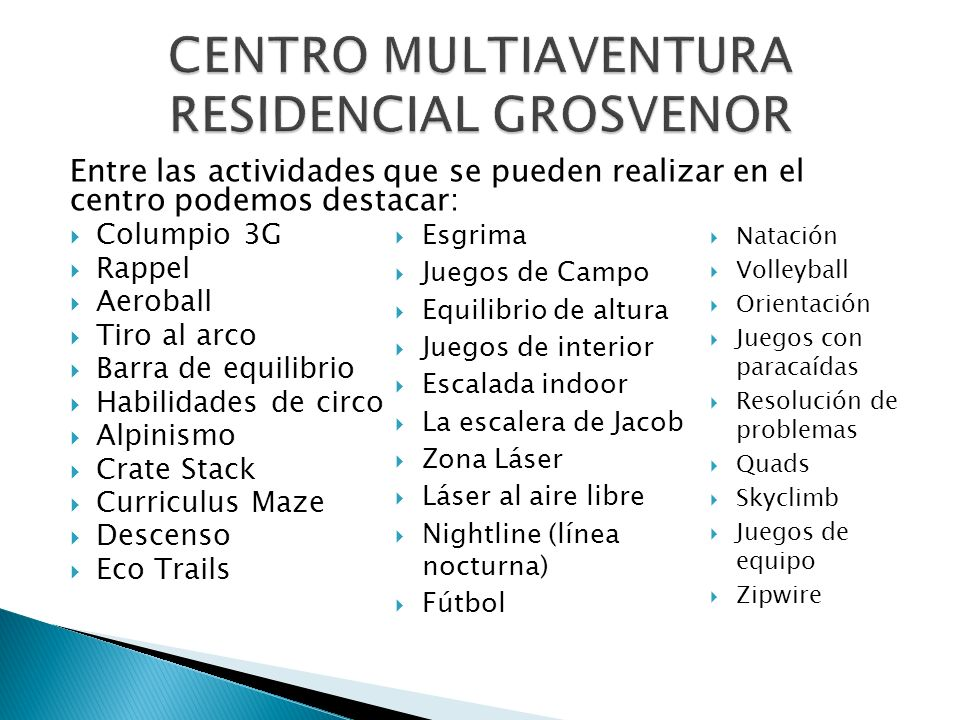 CENTRO MULTIAVENTURA RESIDENCIAL GROSVENOR