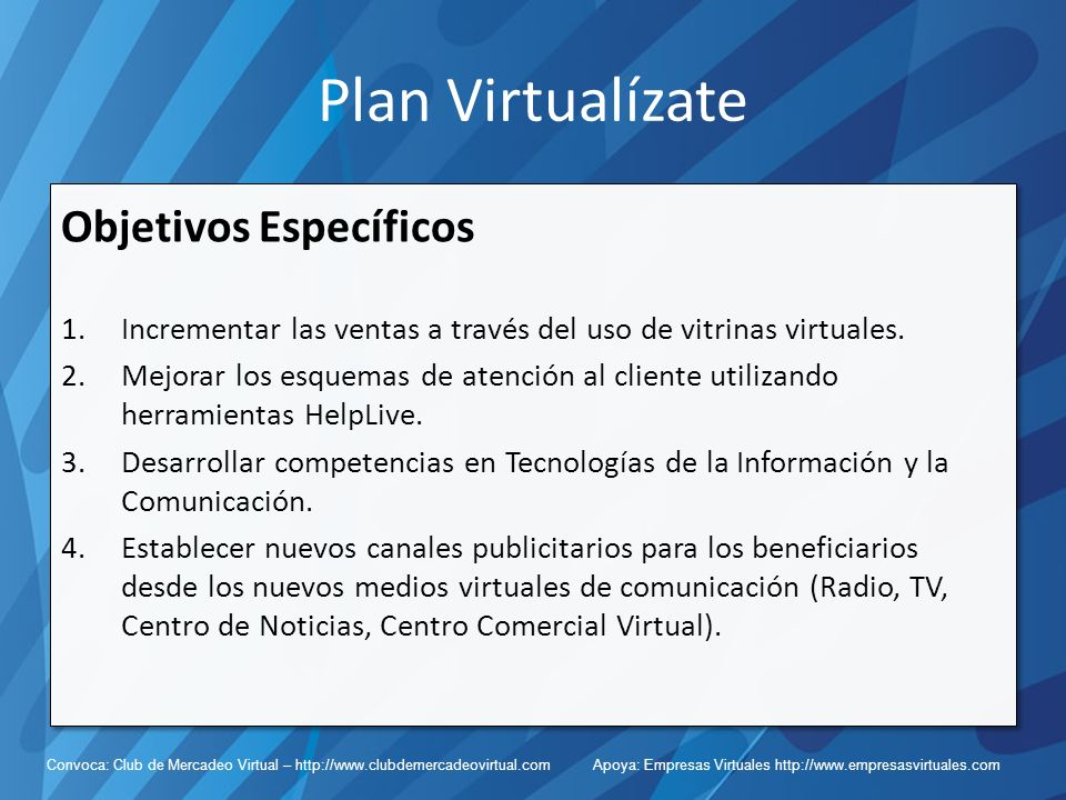 Plan Virtualízate Objetivos Específicos