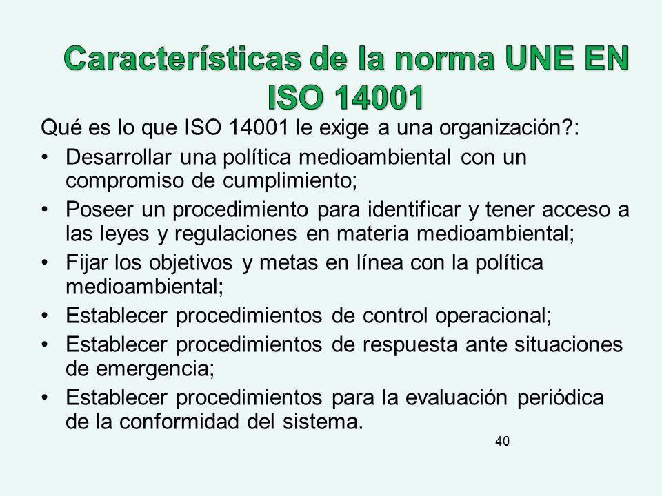 Características de la norma UNE EN ISO 14001
