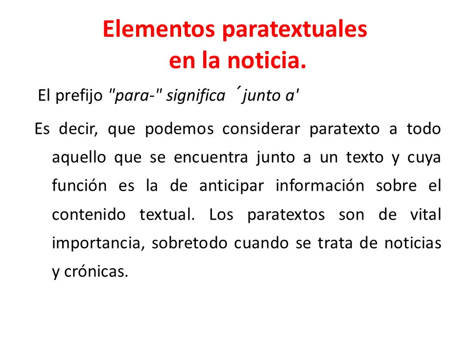 Elementos paratextuales en la noticia.