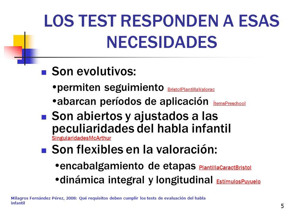LOS TEST RESPONDEN A ESAS NECESIDADES