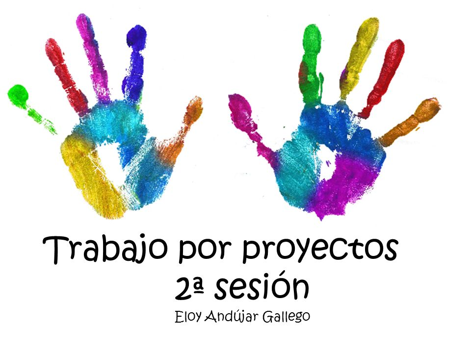 Trabajo por proyectos 2ª sesión Eloy Andújar Gallego