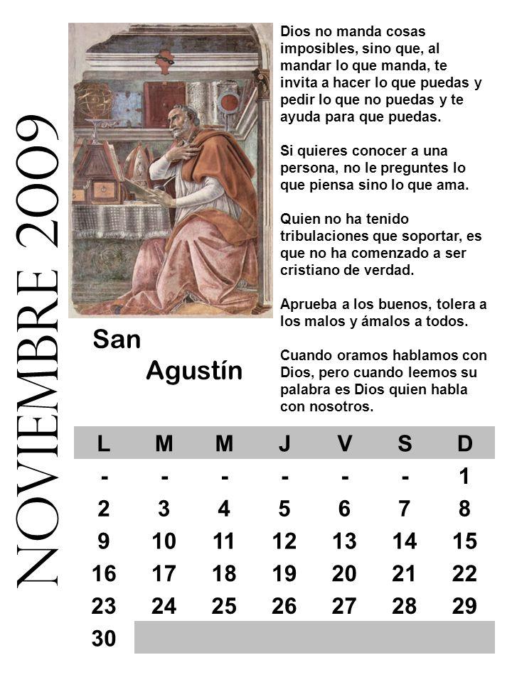 noviembre 2009 San Agustín L M J V S D - 1 2 3 4 5 6 7 8 9 10 11 12 13