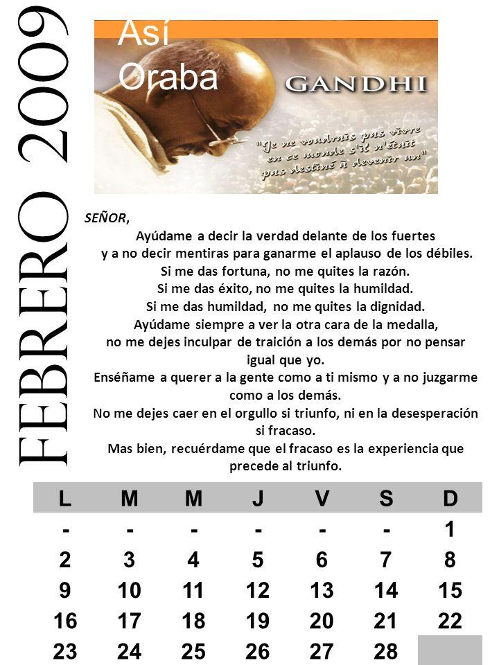 febrero 2009 Así Oraba L M J V S D - 1 2 3 4 5 6 7 8 9 10 11 12 13 14