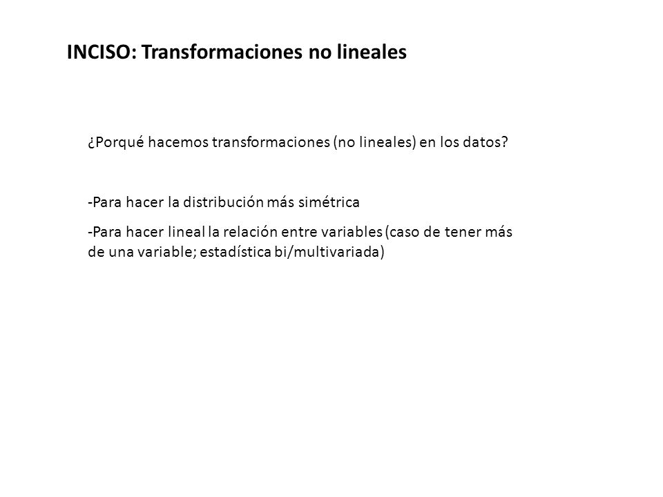 INCISO: Transformaciones no lineales
