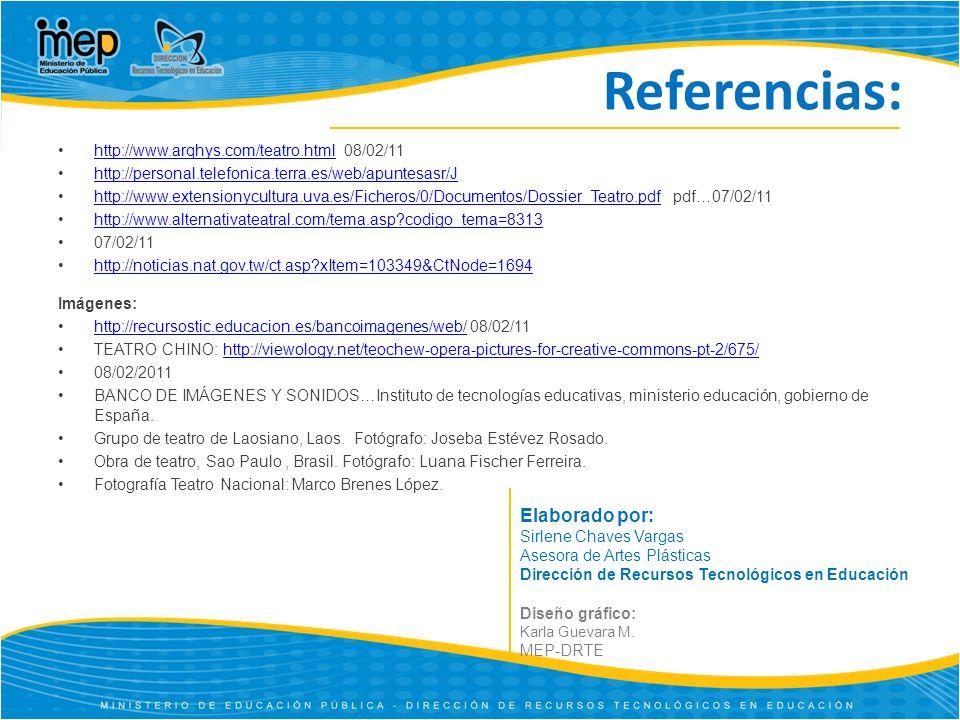 Referencias: Elaborado por: http://www.arqhys.com/teatro.html 08/02/11
