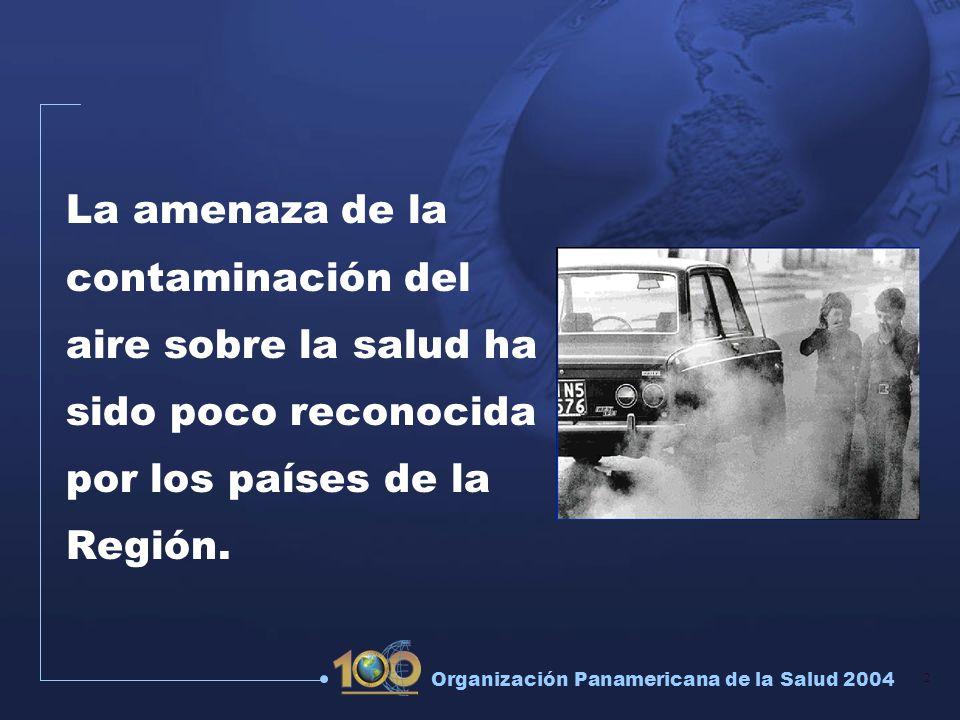 La amenaza de la contaminación del aire sobre la salud ha sido poco reconocida por los países de la Región.