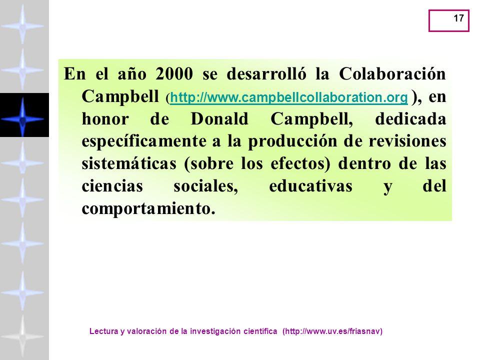 En el año 2000 se desarrolló la Colaboración Campbell (http://www