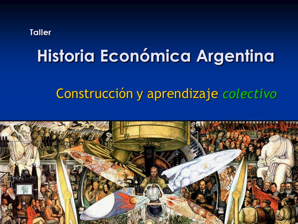 Taller Historia Económica Argentina