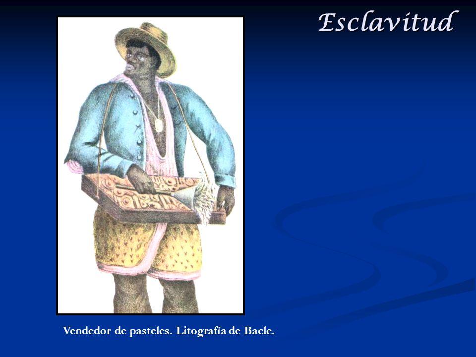 Esclavitud Vendedor de pasteles. Litografía de Bacle.