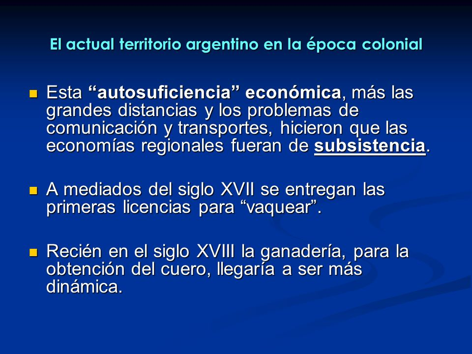 El actual territorio argentino en la época colonial