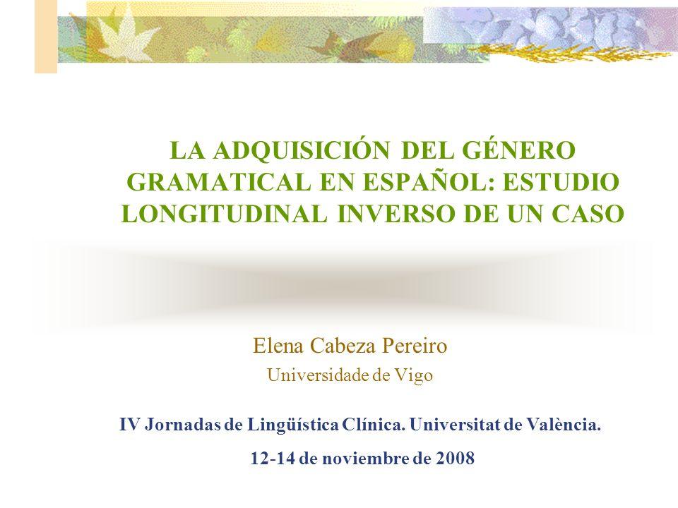 Elena Cabeza Pereiro Universidade de Vigo