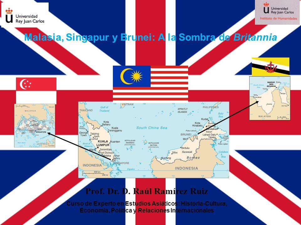 Malasia, Singapur y Brunei: A la Sombra de Britannia