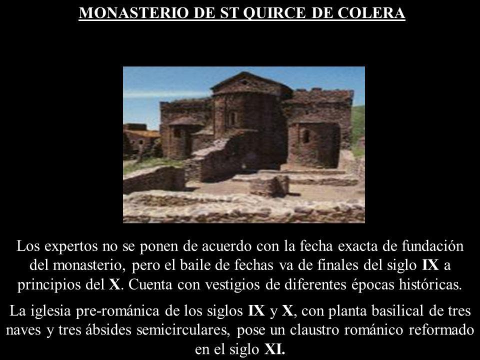 MONASTERIO DE ST QUIRCE DE COLERA