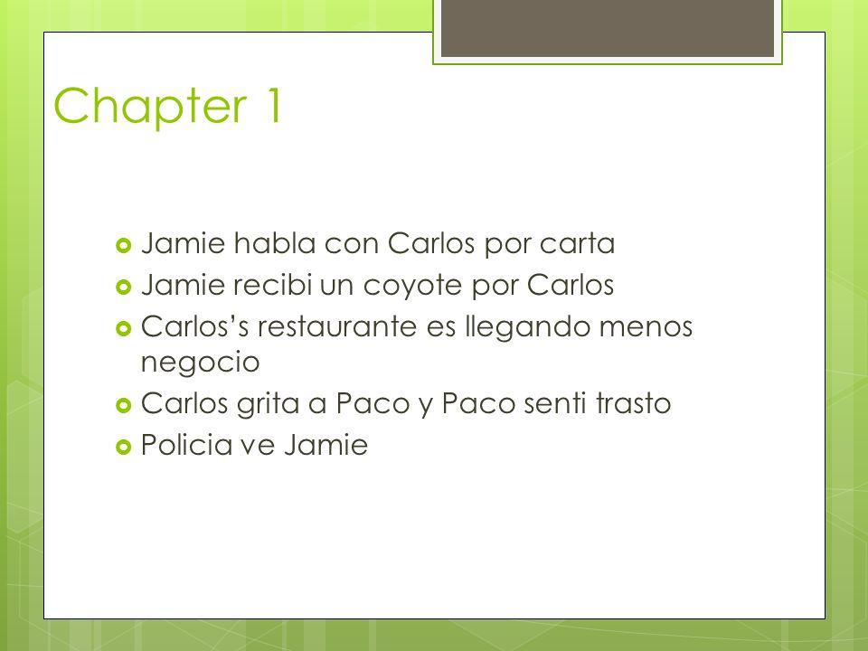 Chapter 1 Jamie habla con Carlos por carta