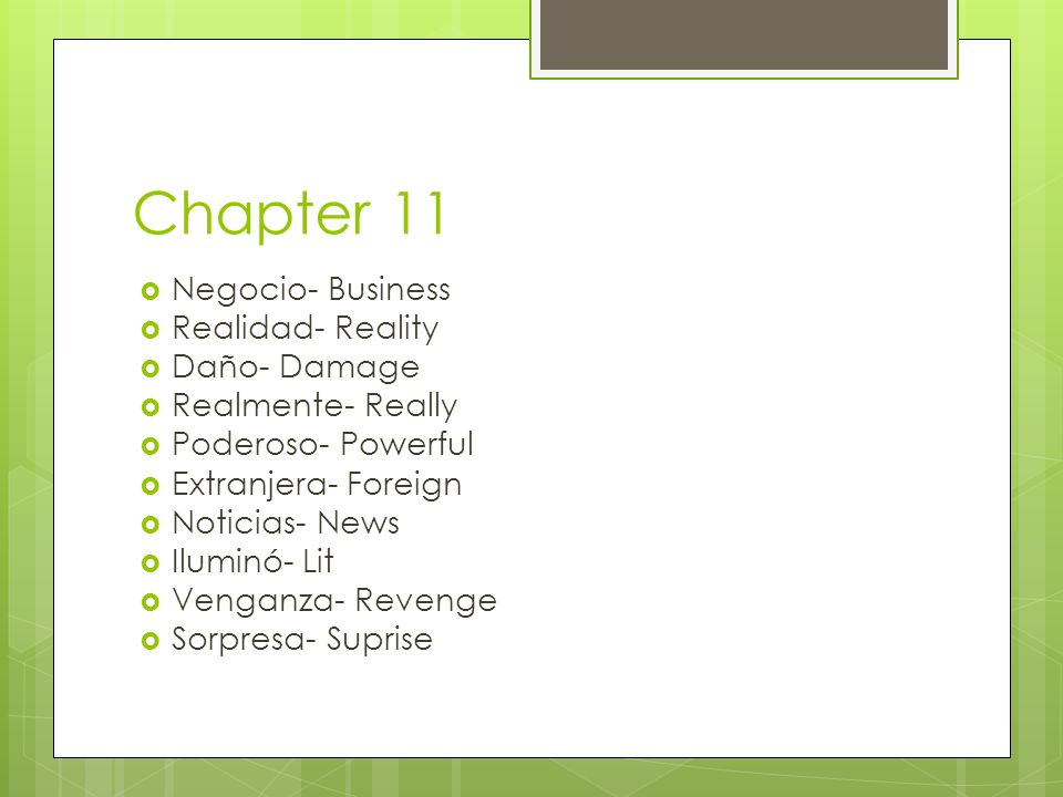 Chapter 11 Negocio- Business Realidad- Reality Daño- Damage