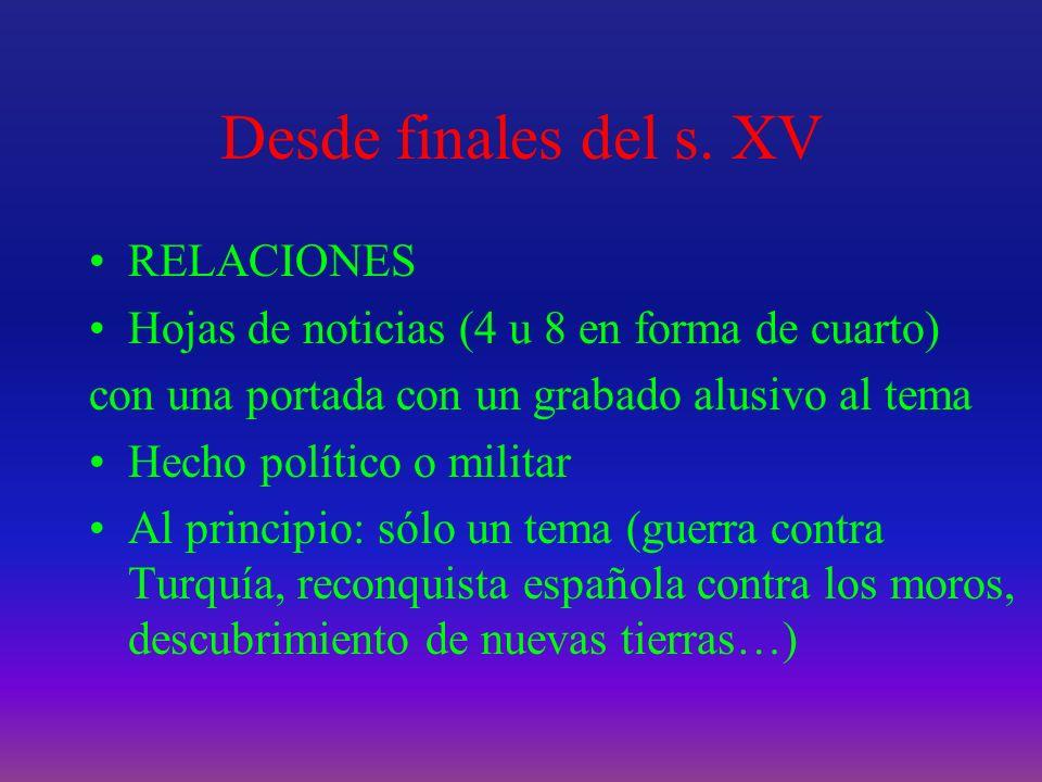 Desde finales del s. XV RELACIONES