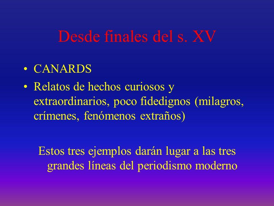 Desde finales del s. XV CANARDS