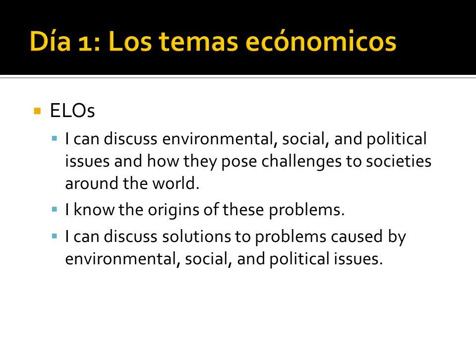 Día 1: Los temas ecónomicos