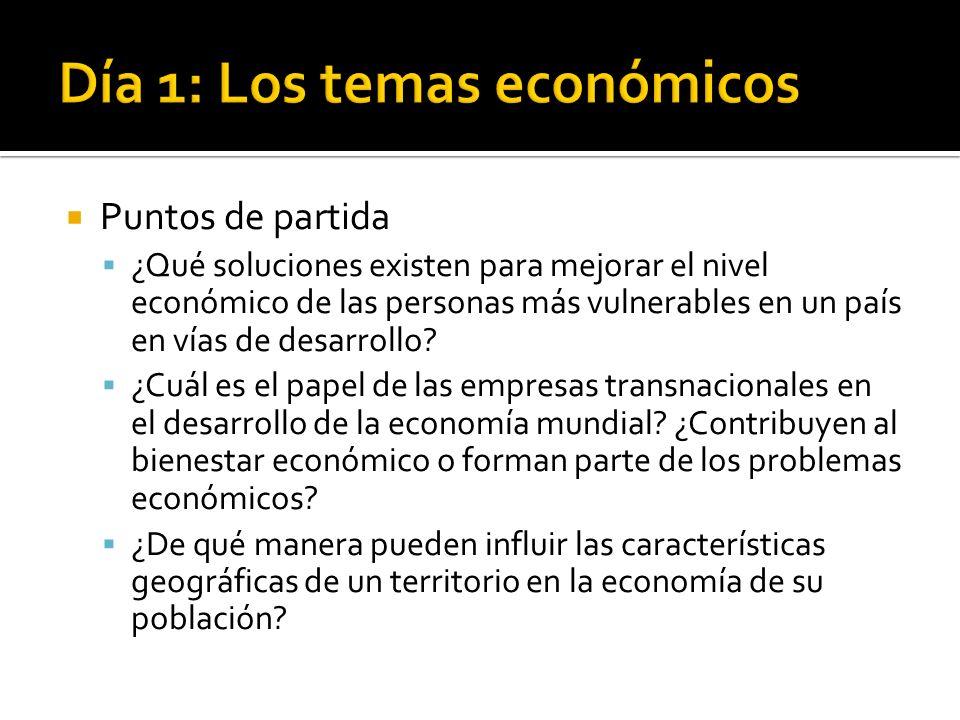Día 1: Los temas económicos