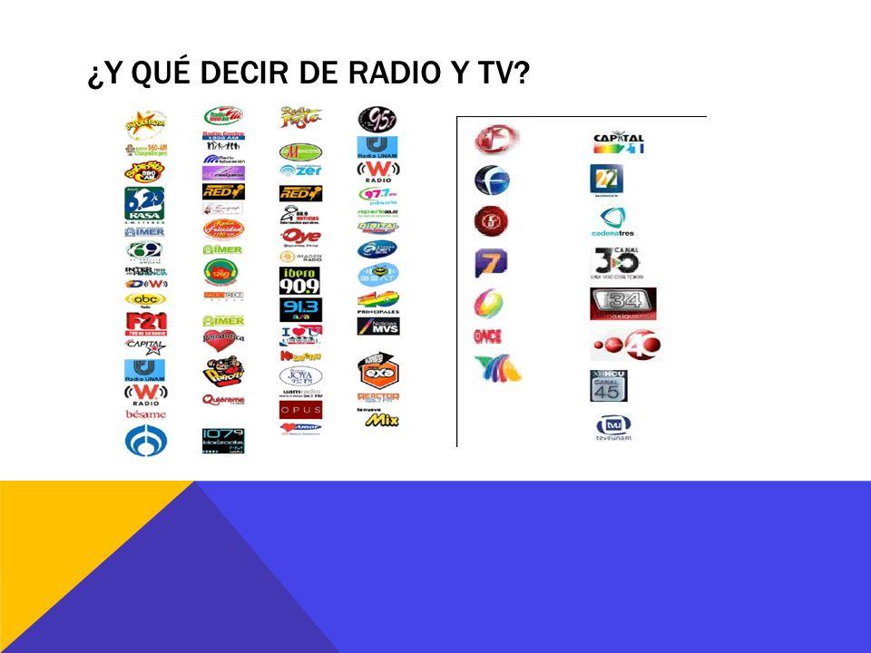 ¿Y qué decir de Radio y TV