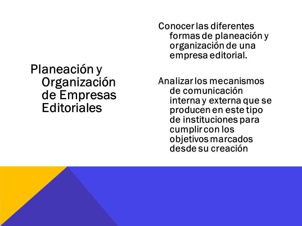Planeación y Organización de Empresas Editoriales