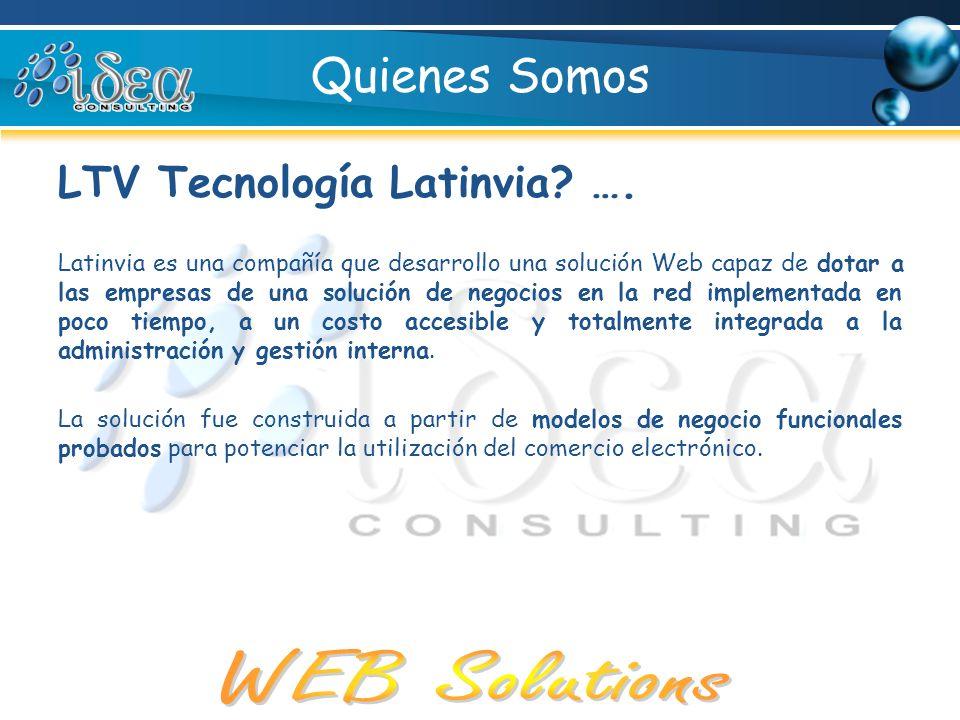 Quienes Somos LTV Tecnología Latinvia ….