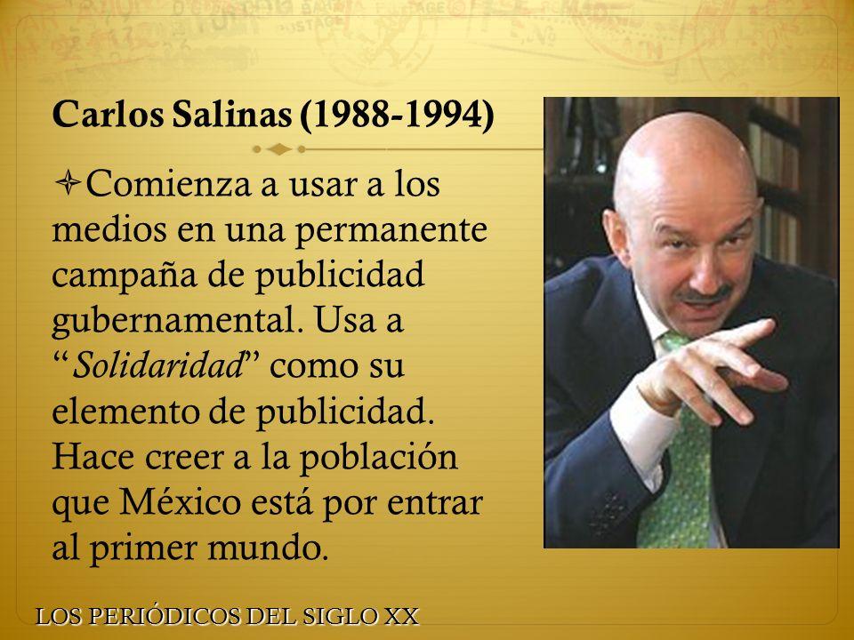 Carlos Salinas (1988-1994)