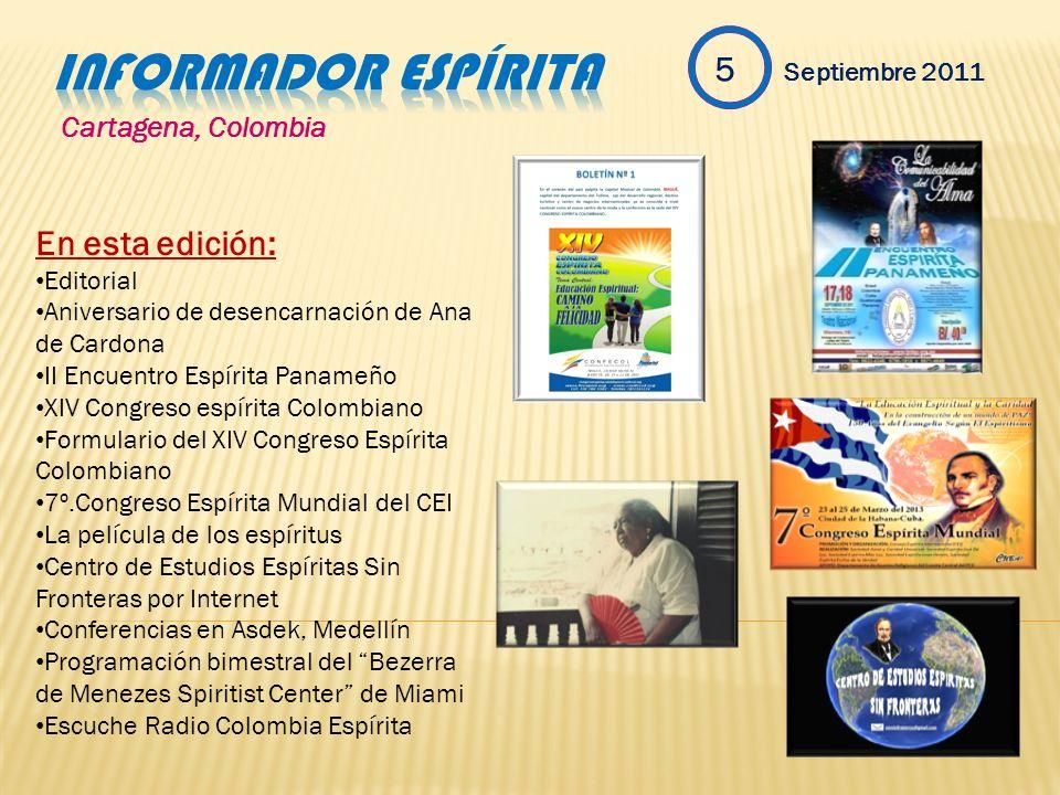 Informador espírita 5 Septiembre 2011 En esta edición: