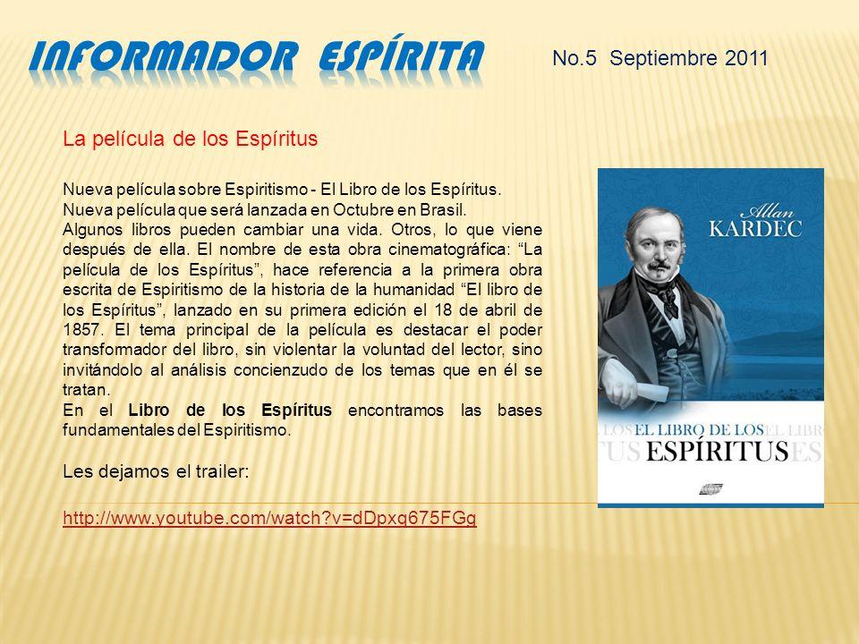 Informador Espírita No.5 Septiembre 2011 La película de los Espíritus