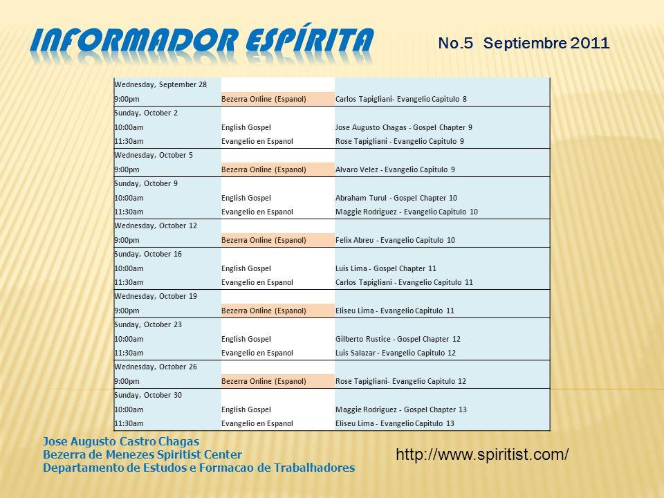 Informador espírita No.5 Septiembre 2011 http://www.spiritist.com/
