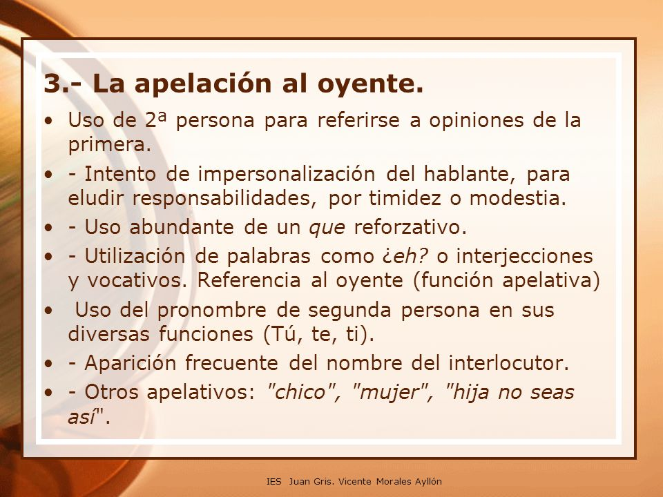3.‑ La apelación al oyente.