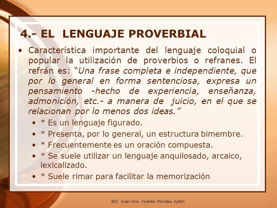4.- EL LENGUAJE PROVERBIAL